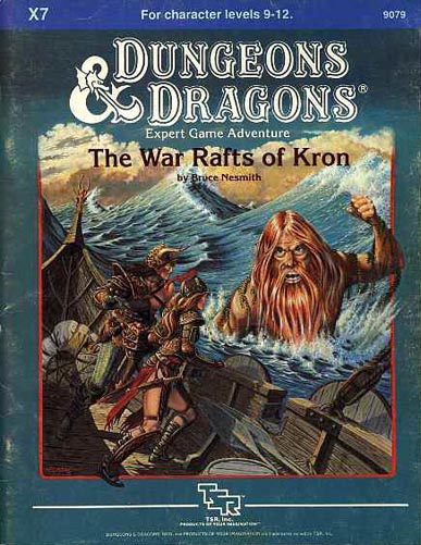 War Rafts of Kron (Dungeons and Dragons Module X7) Nesmith, Bruce TSR Hobbies